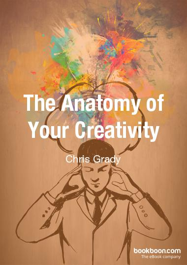 the-anatomy-of-your-creativity