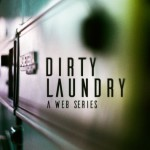 Get your Dirty Laundry here...